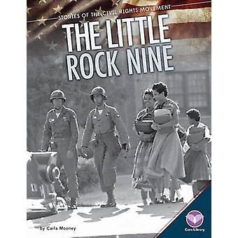 Little Rock Nine by Carla Mooney - 9781624038808 Book