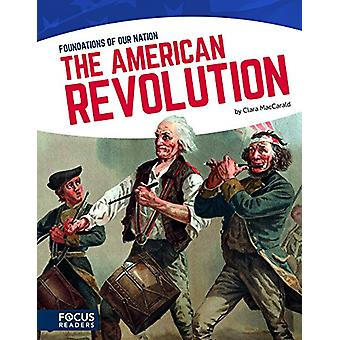 The American Revolution by Clara Maccarald - 9781635172423 Book