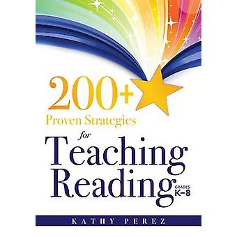 200+ Proven Strategies for Teaching Reading - Grades K-8 - Support the
