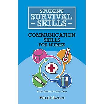 Kommunikasjonsferdigheter for sykepleiere av Claire Boyd