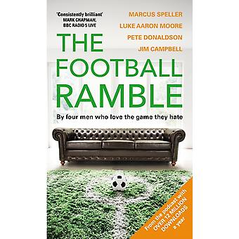 Football Ramble by Speller Marcus Moore Luke Aaron Donaldson Pete Campbell Jim