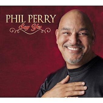 Phil Perry - Say Yes [CD] USA import