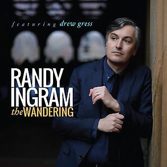 Randy Ingram - vagando por la importación de los E.e.u.u. [CD]