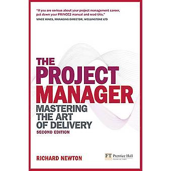 The Project Manager by Richard Newton