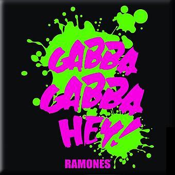 Ramones Gabba Gabba Hey Steel Fridge Magnet