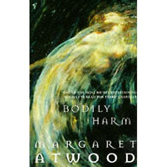 Bodily Harm by Margaret Atwood - 9780099740810 Book