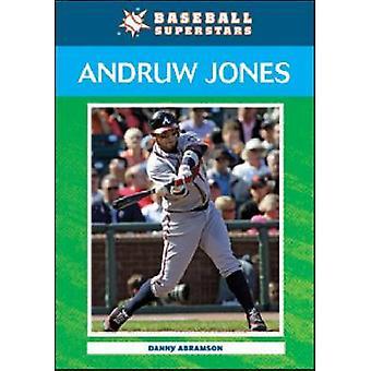 Andruw Jones by Danny Abramson - 9780791098998 Book