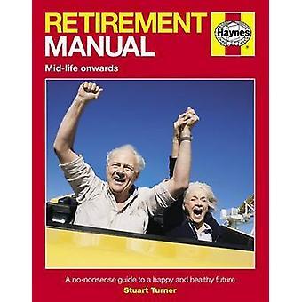 Retirement Manual by Stuart Turner - 9780857338358 Book