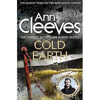 Kolde jorden af Ann Cleeves - 9781447278221 bog