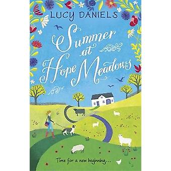Summer at Hope Meadows - the perfect escapist read for hot - sunny day