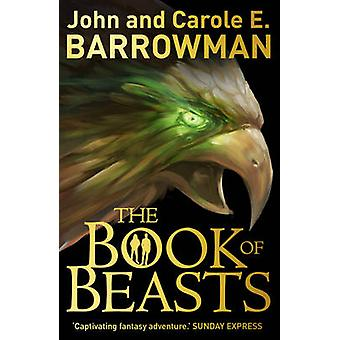 Książki bestie przez John Barrowman - Carole E. Barrowman - 97817818