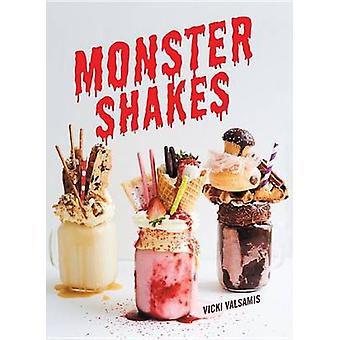Monster Shakes by Vicki Valsamis - 9781925418200 Book