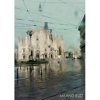Milano Buzz by Alessandro Cosmelli - Gaia Light - 9788862083935 Book