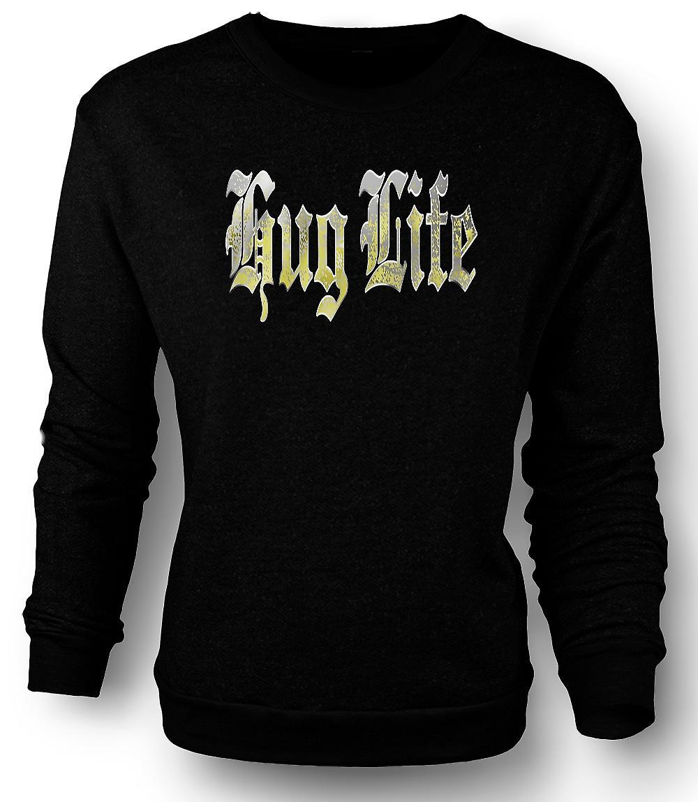 Mens Sweatshirt Hug Life - Gangster - Funny