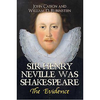 Sir Henry Neville został Shakespeare - b dowody (adnotacjami edition)