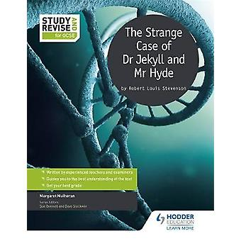 Study and Revise for GCSE - The Strange Case of Dr Jekyll and Mr Hyde