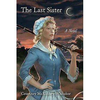 Den sista systern - en roman av Courtney McKinney-Whitaker - 978161117429