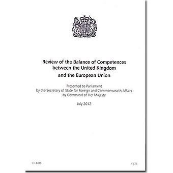 Review of the Balance of Competences Between the United Kingdom and the European Union (Cm.)