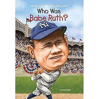 Who Was Babe Ruth? (Who Was...?