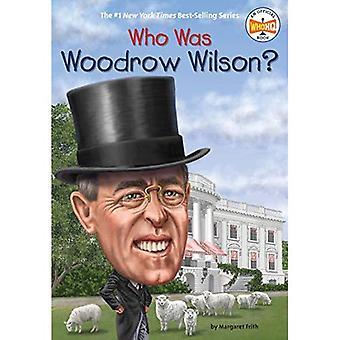 Wie Was de Woodrow Wilson?