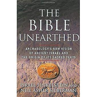 Bibeln ojordade: Arkeologis nya Vision i det gamla Israel