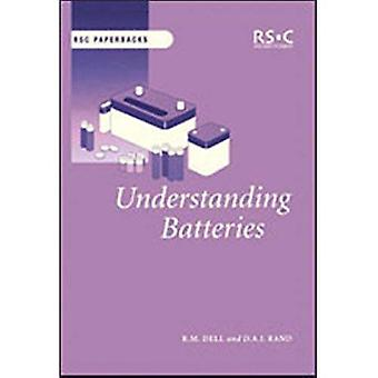 Understanding Batteries (Rsc Paperbacks)