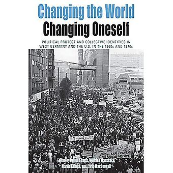 Changing the World, Changing Oneself