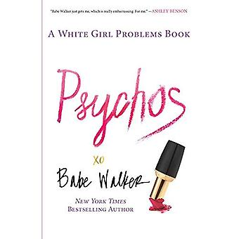 Psychopathes: Un livre de problèmes fille blanche