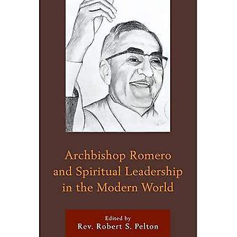 Mgr Romero et Leadership spirituel dans le monde moderne