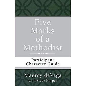 Cinq marques de méthodiste: caractère Participant Guide (chemin du discipulat Wesley)