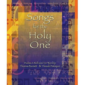 Songs for the Holy One: Pslams and Refrains for Worship