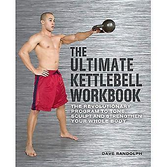 Ultimate Kettlebells Workbook