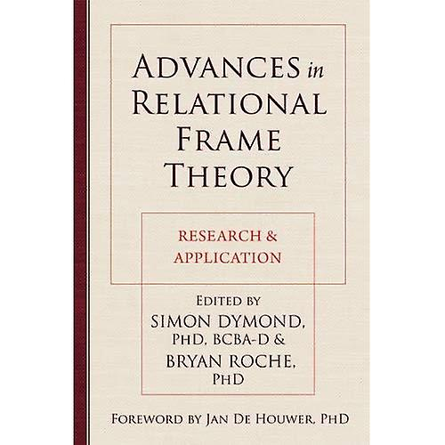 Advances in Relational Frame Theory  Research and Application