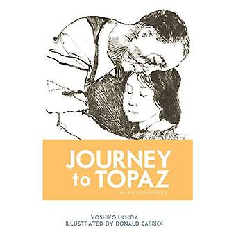 Journey to Topaz: A Story of the Japanese-American Evacuation [Illustrated]