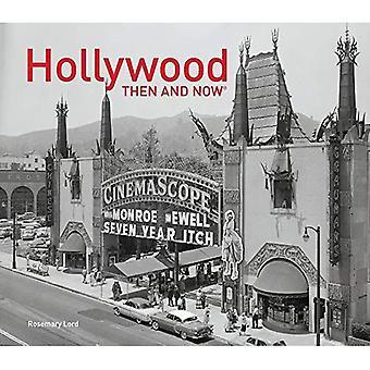 Hollywood: Damals und heute