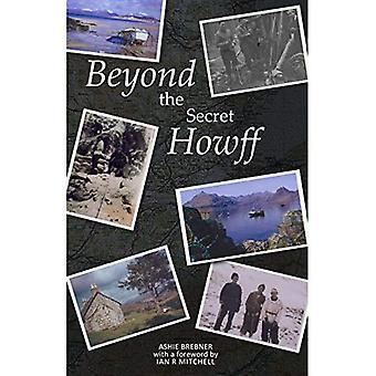 Au-delà de la Howff Secret