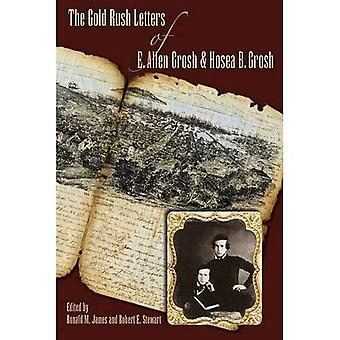 The Gold Rush Letters of E. Allen Grosh and Hosea B. Grosh (Shepperson Series in Nevada History)