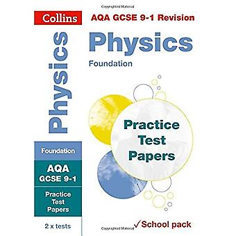 AQA GCSE 9-1 Physics Foundation Practice Test Papers: Shrink-wrapped school pack (Collins GCSE 9-1 Revision) (Collins GCSE� 9-1 Revision)