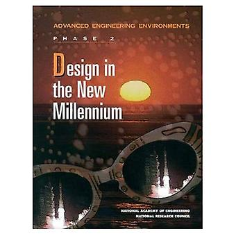 Design in the New Millennium: Advanced Engineering Environments: Phase 2