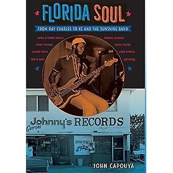 Florida Soul: From Ray Charles to KC and the Sunshine Band