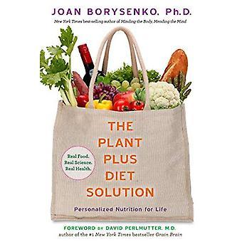 De oplossing van het Plantplus dieet: Gepersonaliseerde voeding voor het leven