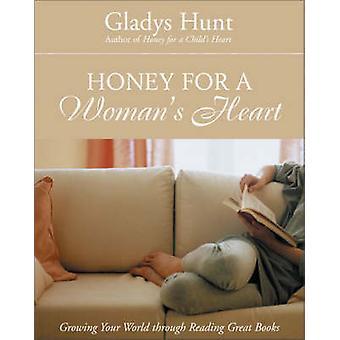 Honig für ein Womans Herz eurer Welt durch große Lesebücher durch Jagd & Gladys M wächst.
