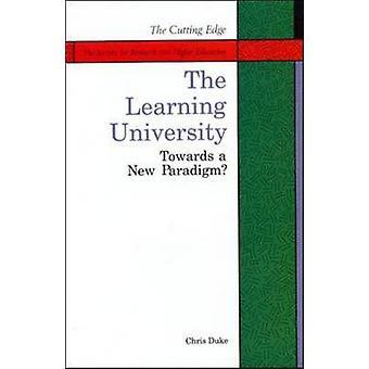 The Learning University by Duke & C.