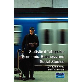 Statistical Tables For Economic Business and Social Studies by Kmietowicz & Z. W.