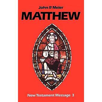 Matthew by Meier & John P.