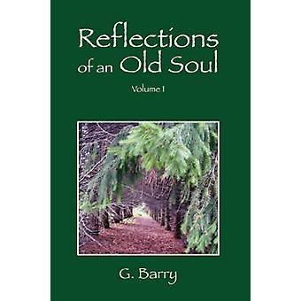 Reflexiones de un viejo volumen de alma I por Barry & G.