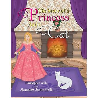 The Story of a Princess and a Cat by Grilli & Giuseppe