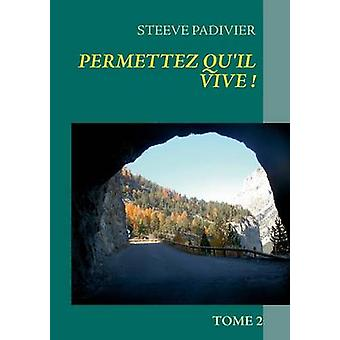 Permettez Quil Vive by Laurence & Roland