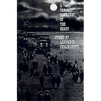 A Far Rockaway of the Heart - Poems by Lawrence Ferlinghetti - 9780811