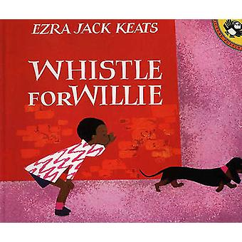 Whistle for Willie by Ezra Jack Keats - 9780808525554 Book